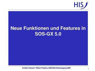Neue Funktionen und Features in SOS-GX 5.0