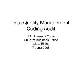 Data Quality Management:  Coding Audit