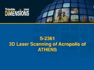S-2361  3D Laser Scanning of Acropolis of ATHENS