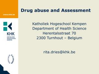 Drug abuse and Assessment