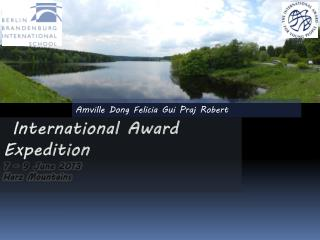 International Award  Expedition 7 – 9 June 2013 Harz Mountains