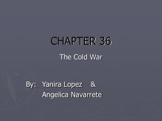 CHAPTER 36  The Cold War