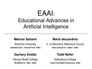 EAAI : Educational Advances in  Artificial Intelligence