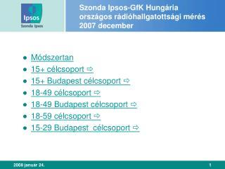Szonda Ipsos-GfK Hungária országos rádióhallgatottsági mérés 2007 december