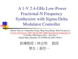A 1-V 2.4-GHz Low-Power Fractional-N Frequency Synthesizer with Sigma-Delta Modulator Controller