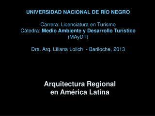 Arquitectura Regional  en América Latina
