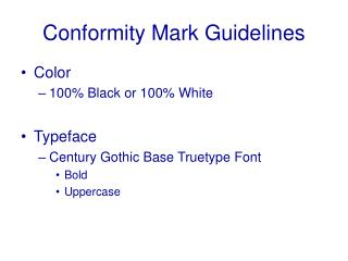 Conformity Mark Guidelines
