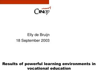 Results of powerful learning environments in vocational education