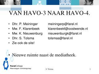 VAN HAVO-3 NAAR HAVO-4.