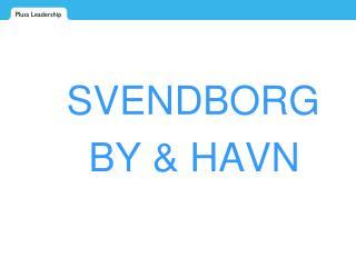 SVENDBORG    BY & HAVN
