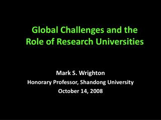 Global Challenges and the Role of Research Universities
