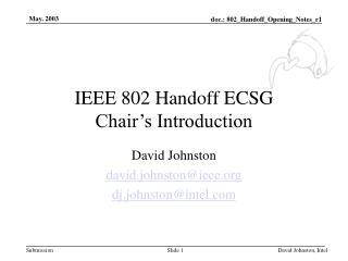 IEEE 802 Handoff ECSG Chair's Introduction