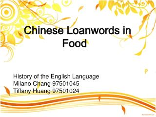 Chinese Loanwords in Food
