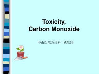 Toxicity,  Carbon Monoxide