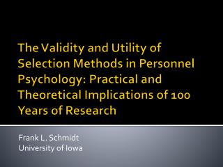 Frank L. Schmidt University of Iowa