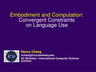 Embodiment and Computation: Convergent Constraints  on Language Use
