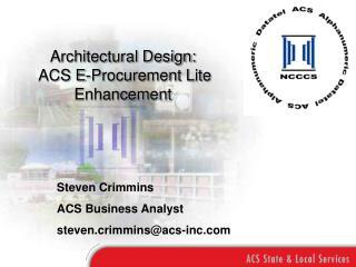 Architectural Design:  ACS E-Procurement Lite Enhancement