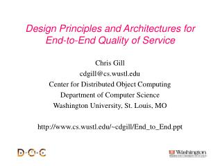 Design Principles and Architectures for  End-to-End Quality of Service