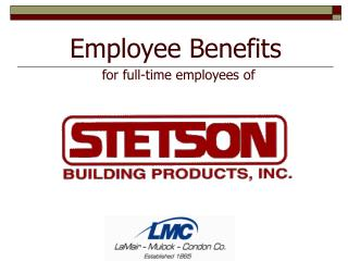 Employee Benefits for full-time employees of