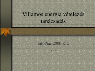 Villamos energia v�telez�s tan�csad�s