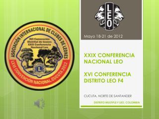 XXIX CONFERENCIA NACIONAL LEO XVI CONFERENCIA DISTRITO LEO F4