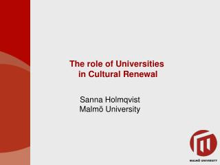 The role of Universities  in Cultural Renewal