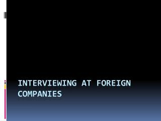Interviewing at foreign companies