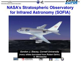 NASA's Stratospheric Observatory for Infrared Astronomy (SOFIA)