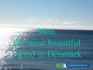 Møn, the most beautiful island in Denmark