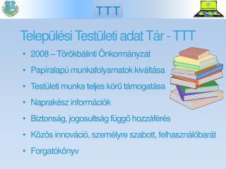 Telep�l�si Test�leti adat T�r - TTT