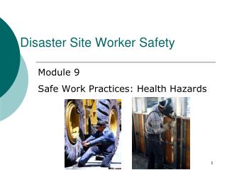 Disaster Site Worker Safety