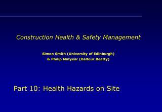 Part 10: Health Hazards on Site