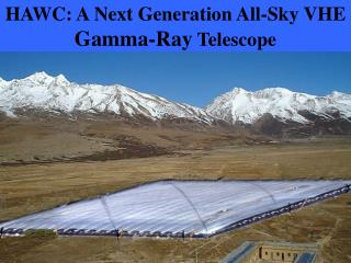 HAWC: A Next Generation All-Sky VHE  Gamma-Ray  Telescope