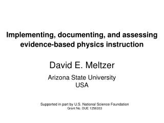 Implementing, documenting, and assessing evidence-based physics instruction