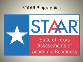 STAAR Biographies