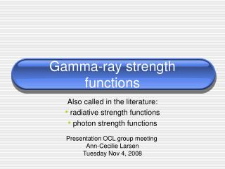 Gamma-ray strength  functions