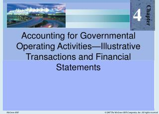 Accounting for Governmental Operating Activities Illustrative Transactions and Financial Statements