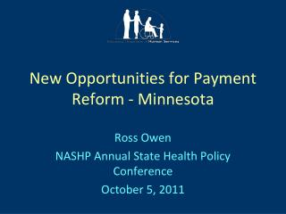 New Opportunities for Payment Reform - Minnesota