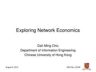 Exploring Network Economics