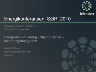 Energikonferansen  SØR  2010