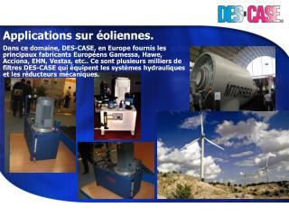 Applications sur éoliennes.