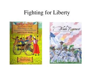 Fighting for Liberty