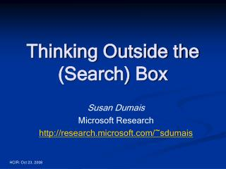 Thinking Outside the  (Search) Box