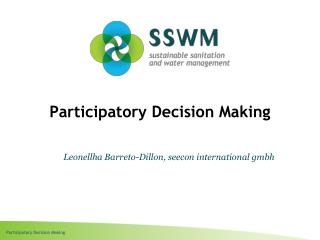 Participatory Decision Making