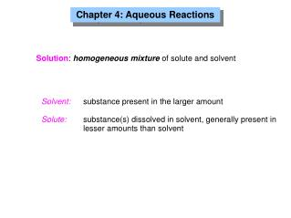 Chapter 4: Aqueous Reactions
