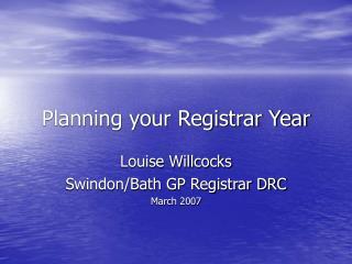 Planning your Registrar Year