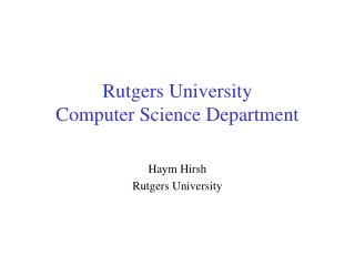 Rutgers University Computer Science Department