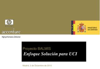 Proyecto BALMIS Enfoque Solución para UCI