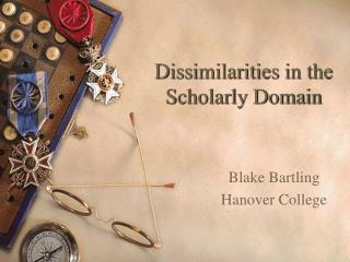 Dissimilarities in the  Scholarly Domain
