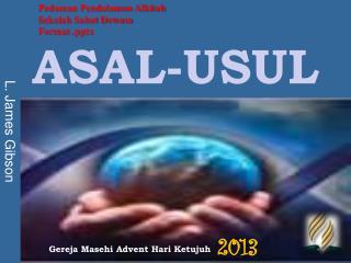 ASAL-USUL